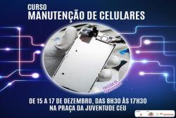 notícia - Coordenadoria da Juventude oferece curso gratuito de manutenção de celulares